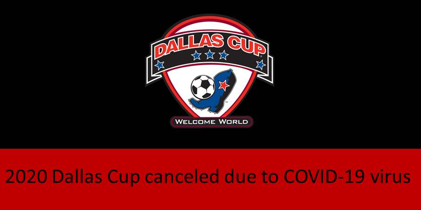 2020 Dallas Cup canceled due to COVID-19 virus